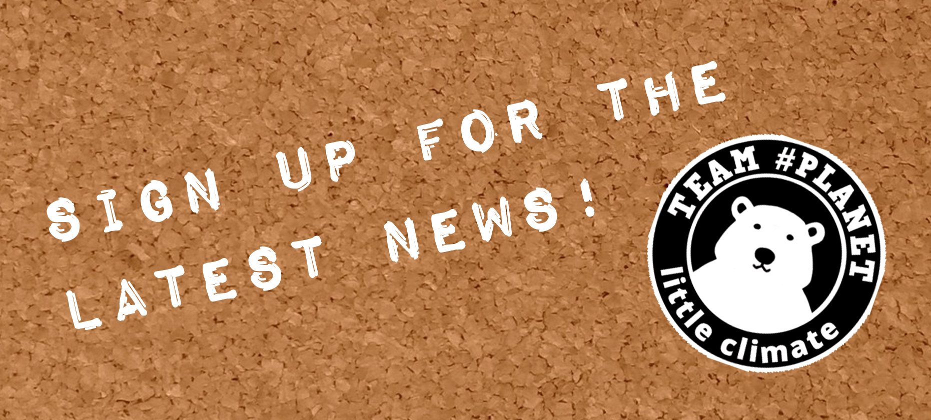 Sign up for the latest news!